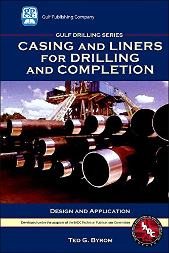 Casing and Liners for Drilling and Completion (Gulf Drilling Guides)
