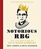 img - for Notorious RBG: The Life and Times of Ruth Bader Ginsburg book / textbook / text book