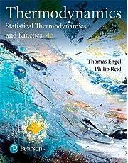 Physical Chemistry: Thermodynamics, Statistical Thermodynamics, and Kinetics