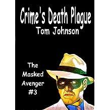 Crime's Death Plague
