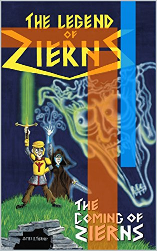 THE COMING OF ZIERNS (THE LEGEND OF ZIERNS 2)