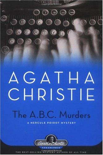 The A.B.C. Murders: A Hercule Poirot Mystery -