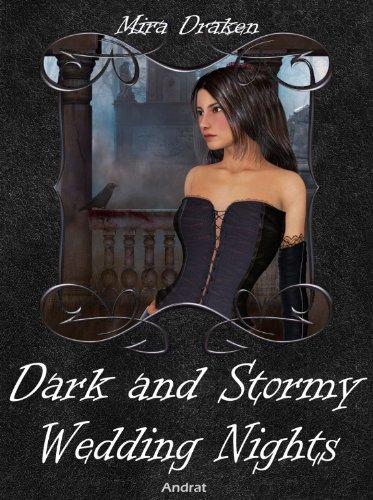 Dark and Stormy Wedding Nights