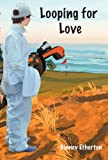 Looping for Love (Lainey Tidwell Series Book 1)