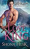 To Love a King (Annwyn Series Book 3)