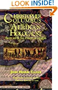#6: Christopher Columbus and the Afrikan Holocaust: Slavery and the Rise of European Capitalism