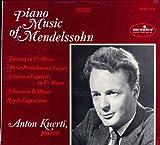 Piano Music of Mendelssohn. Anton Kuerti, Pianist Fantasy in F# Minor, Three Preludes and Fugues, Scherzo in B Minor, Rondo Capriccioso