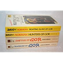 The Chronicles of Counter-Earth (#6 Raiders of Gor; #7 Captive of Gor, #8 Hunters of Gor & #14 Fighting Slave of Gor)