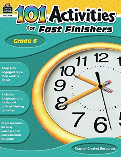 (101 Activities For Fast Finishers Grade 6: Grade 6)