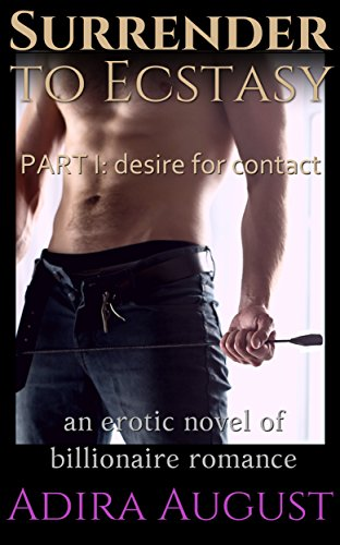 Download PDF Surrender to Ecstasy - PART I - desire for contact