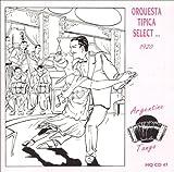 Orquesta Tipica Select ... 1920: Argentine Tango