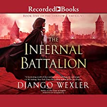 Infernal Battalion Audiobook by Django Wexler Narrated by Richard Poe
