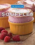 The French Cook: Souffles