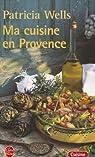 Ma cuisine en Provence par Wells
