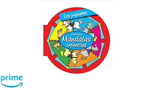 Los juguetes (Mandalas infantiles) (Spanish Edition): Roger ...