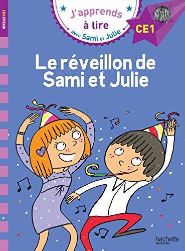 Sami et Julie CE1 Le réveillon de Sami et Julie