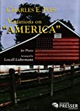 Variations on America -pno Solo, Charles Ives, 1598060155