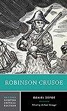 Robinson Crusoe: An Authoritative Text, Contexts, Criticism (Norton Critical Editions)