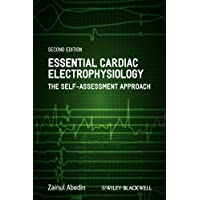 Essential Cardiac Electrophysiology - the Self-   Assessment Approach, 2E
