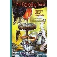 The Exploding Toilet: Modern Urban Legends