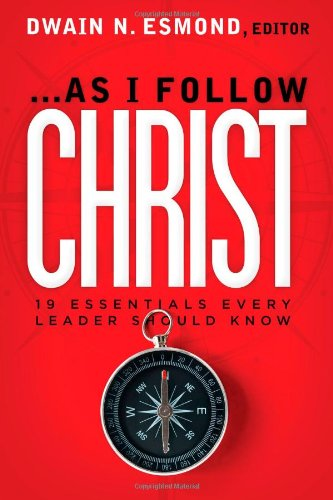 Download As I Follow Christ: The 20 Essentials Every Leader Should Know pdf epub