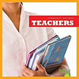 Teachers (Bullfrog Books: Community Helpers)