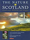 The Nature of Scotland, Magnus Magnusson and Graham White, 0862416744