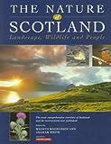 The Nature of Scotland, Magnus Magnusson and Graham White, 0862416744