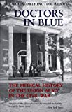 Doctors in Blue, George Worthington Adams, 0807121053