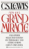 The Grand Miracle, C. S. Lewis, 0345336585