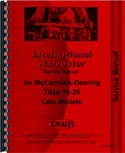 International Harvester Titan 10-20 Tractor Service Manual (Late) (Late Model Restoration compare prices)