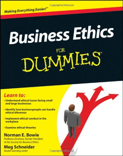 [PDF] Business Ethics For Dummies Free Download | Publisher : For Dummies | Category : Business | ISBN 10 : 0470600330 | ISBN 13 : 9780470600337