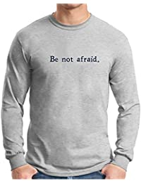 Pope John Paul II Be Not Afraid Grey Long Sleeve T-Shirt Crew Neck Unisex