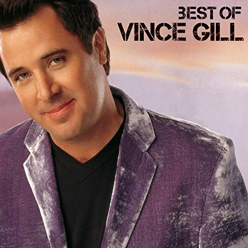 Best Of (The Best Of Vince Gill)
