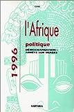 L'Afrique politique 1996 : Démocratisation - Arrêt sur image