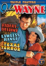 John Wayne, Vol. 4: Riders of Destiny/Lawless Range/Texas Terror