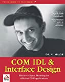 img - for COM IDL and Interface Design book / textbook / text book