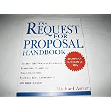 The Request For Proposal Handbook (Secrets Pf Successful RFPs)
