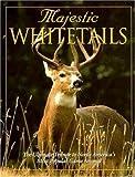 Majestic Whitetails, Michael Dregni, 0896583376