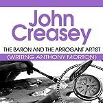 The Baron and the Arrogant Artist: The Baron Series, Book 44   John Creasey