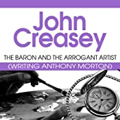 The Baron and the Arrogant Artist: The Baron Series, Book 44 | John Creasey