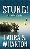 Stung: A Sam McClellan Tale (Sam McClellan Tales) by Laura S Wharton (2016-04-27)