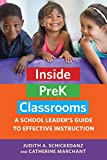 img - for Inside PreK Classrooms: A School Leader's Guide to Effective Instruction book / textbook / text book