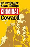 Criminal Volume 1: Coward (Criminal Tp (Image))