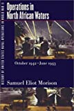 img - for History of United States Naval Operations in World War II. Vol. 2: Operations in North African Waters, October 1942-June 1943 book / textbook / text book