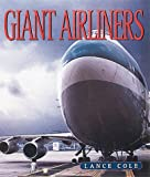 Giant Airliners, Lance Cole, 0760309450