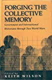 Forging the Collective Memory, , 1571818626
