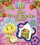 "The Great Garden Party: Lost and Found Storybook ( "" Fifi and the Flowertots "" )"