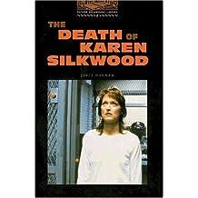 The Death of Karen Silkwood. 700 Grundwörter. (Lernmaterialien)