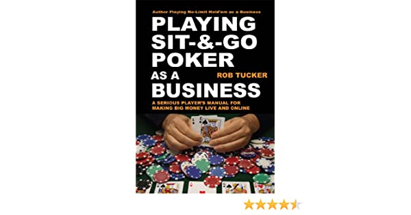 Playing sit and go poker as a business best slot machine to play to win